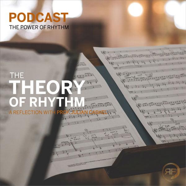 EPISODE #12: PROF. JULIAN CASKEL – THE THEORY OF RHYTHM
