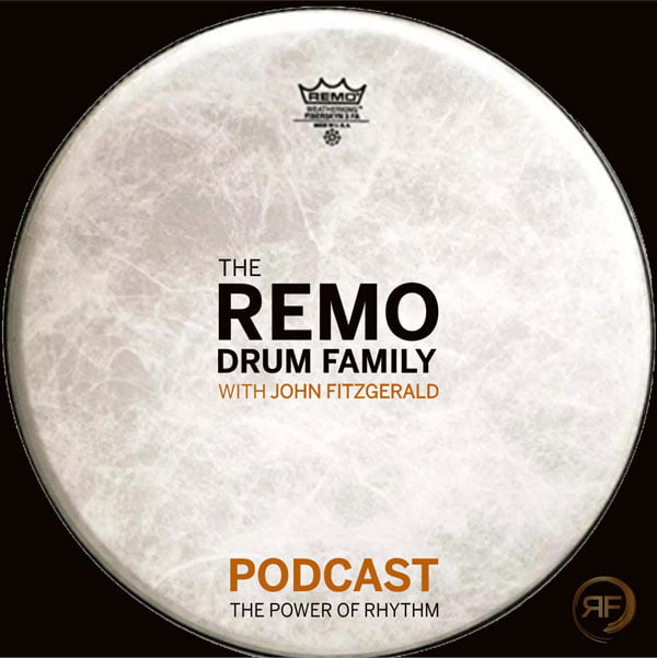 EPISODE #13: JOHN FITZGERALD – THE REMO DRUM FAMILY