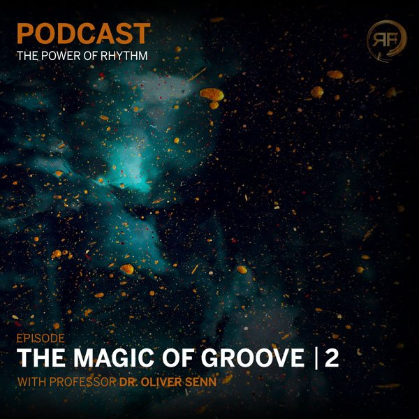 EPISODE #16: OLIVIER SENN –  THE MAGIC OF GROOVE 2