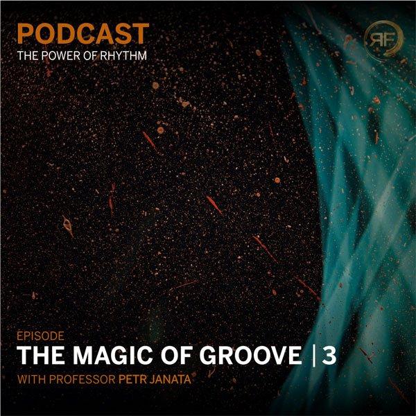 EPISODE #18: PETR JANATA –  THE MAGIC OF GROOVE 3