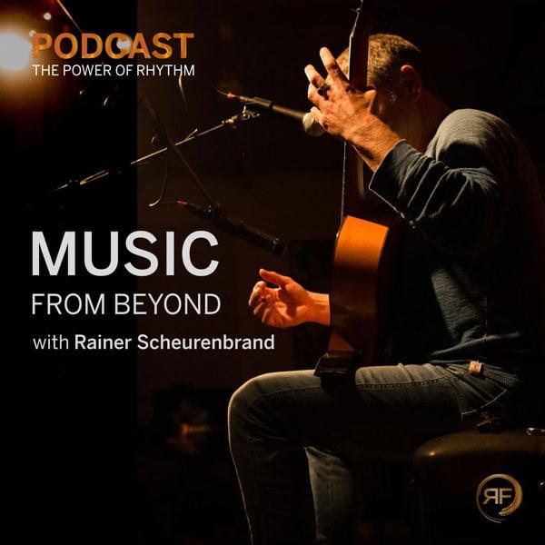 EPISODE #28: RAINER SCHEURENBRAND – MUSIC FROM BEYOND