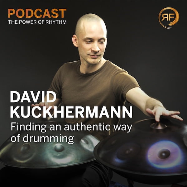 EPISODE #39: DAVID KUCKHERMANN – FINDING AN AUTHENTIC WAY OF DRUMMING